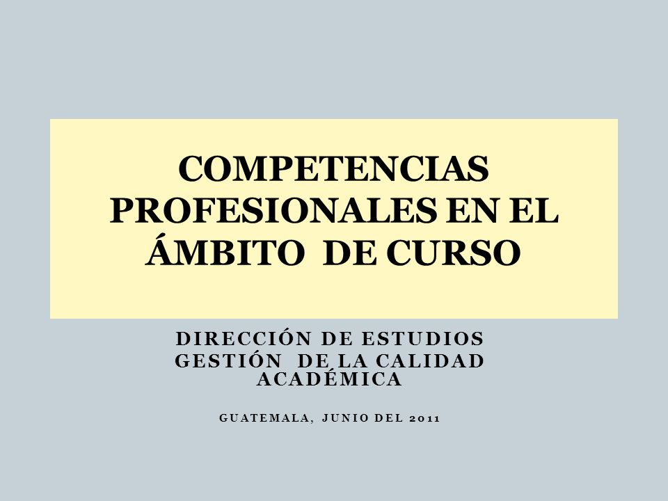 COMPETENCIAS PROFESIONALES EN EL ÁMBITO DE CURSO