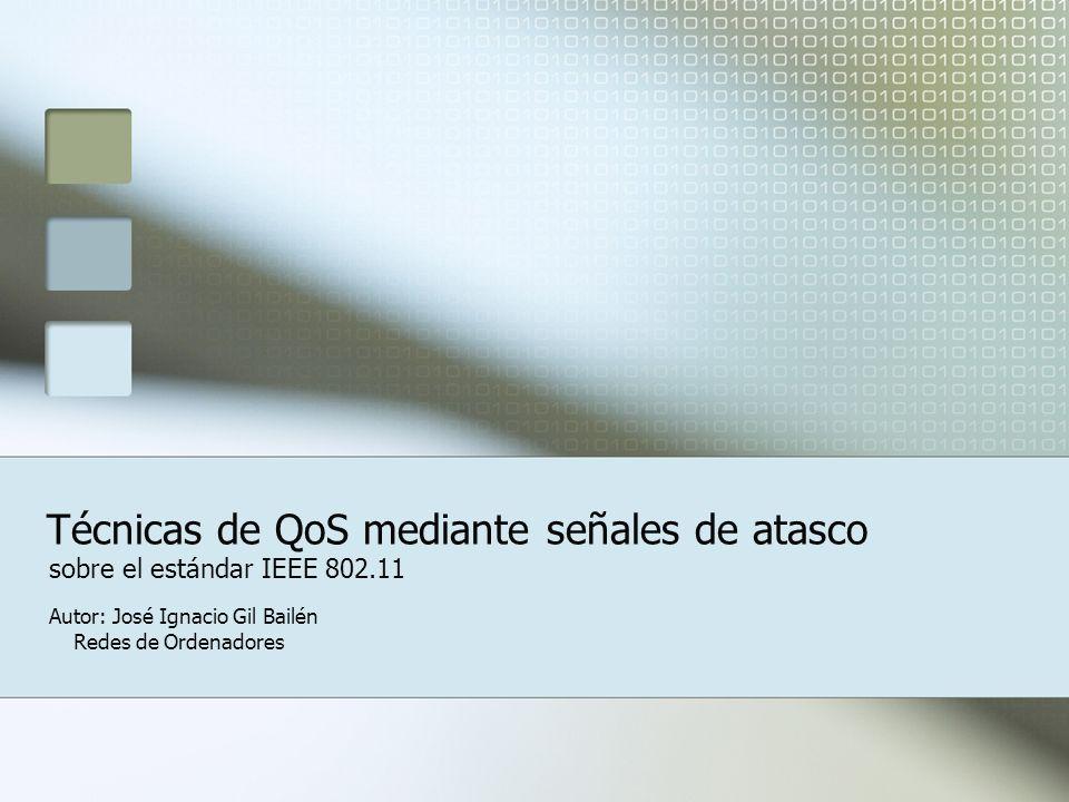 Técnicas de QoS mediante señales de atasco