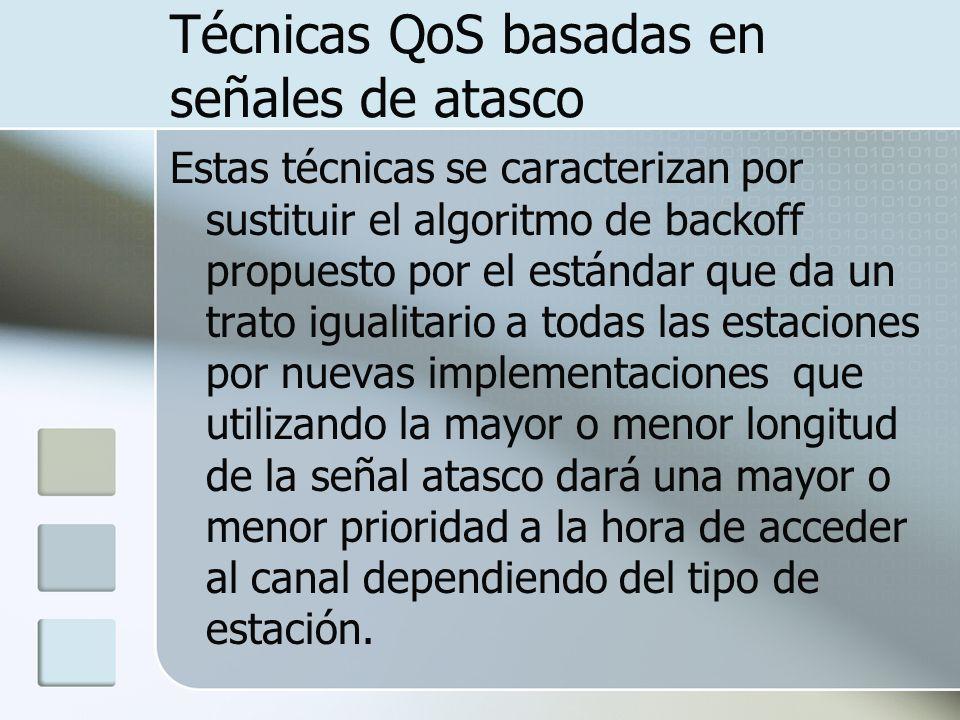 Técnicas QoS basadas en señales de atasco