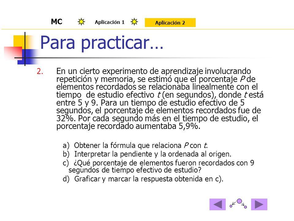 Para practicar… MC. Aplicación 1. Aplicación 2.