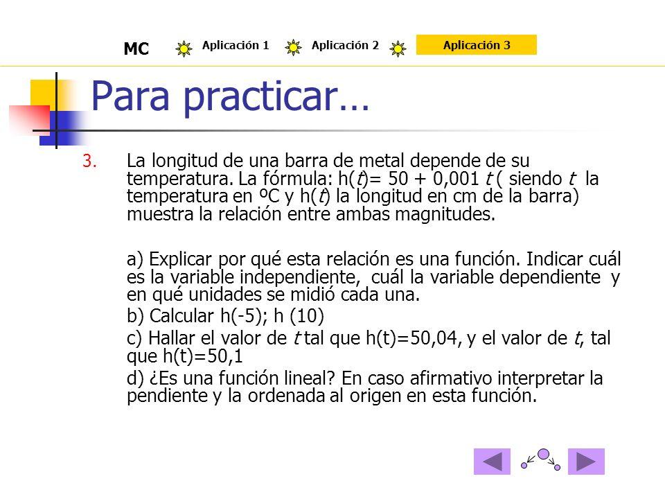 Para practicar… MC. Aplicación 1. Aplicación 2. Aplicación 3.