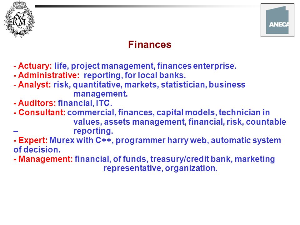 Finances Actuary: life, project management, finances enterprise.