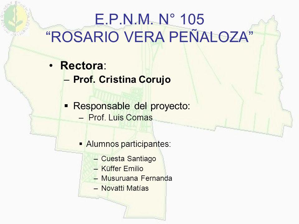 E.P.N.M. N° 105 ROSARIO VERA PEÑALOZA