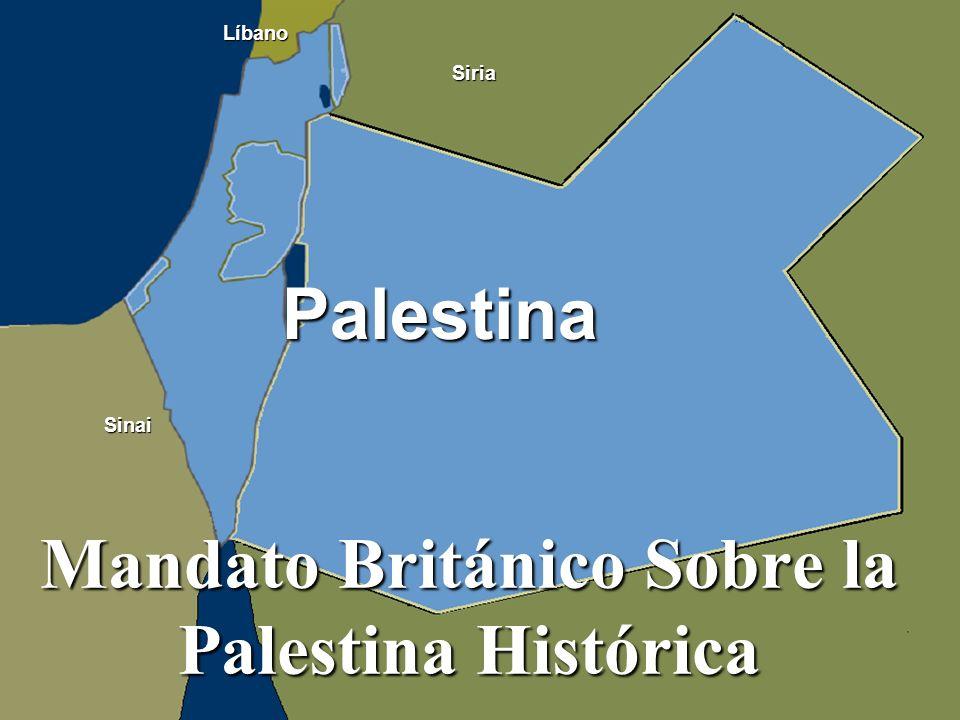 Mandato Británico Sobre la Palestina Histórica