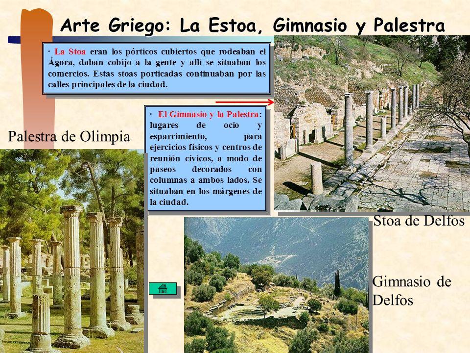 Arte Griego: La Estoa, Gimnasio y Palestra