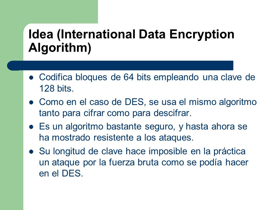 Idea (International Data Encryption Algorithm)