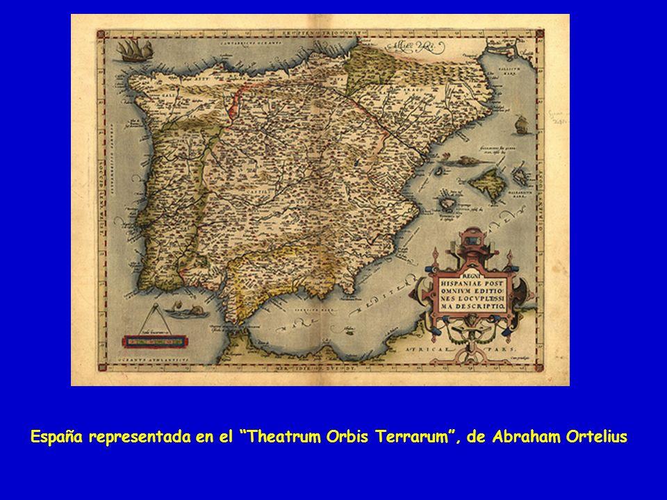 España representada en el Theatrum Orbis Terrarum , de Abraham Ortelius