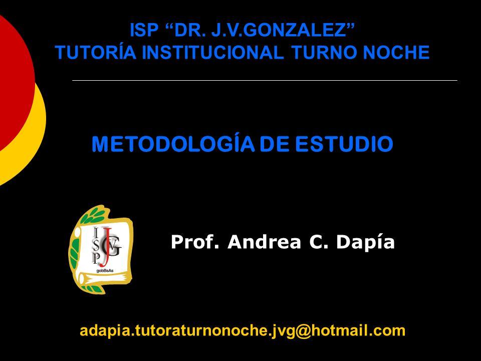 TUTORÍA INSTITUCIONAL TURNO NOCHE METODOLOGÍA DE ESTUDIO
