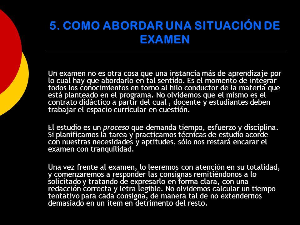 5. COMO ABORDAR UNA SITUACIÓN DE EXAMEN