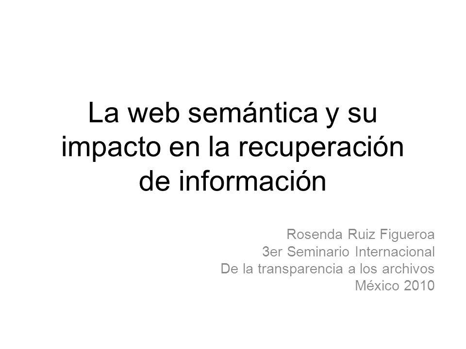La web semántica y su impacto en la recuperación de información