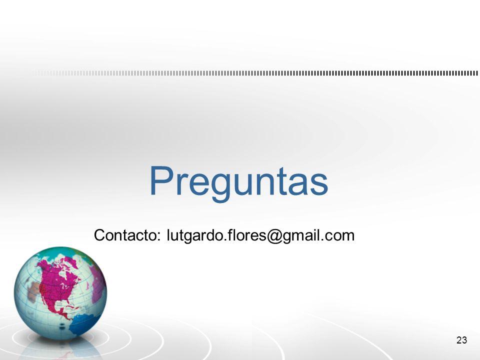 Preguntas Contacto: lutgardo.flores@gmail.com