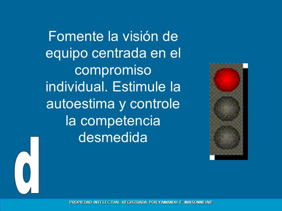 Fomente la visión de equipo centrada en el compromiso individual