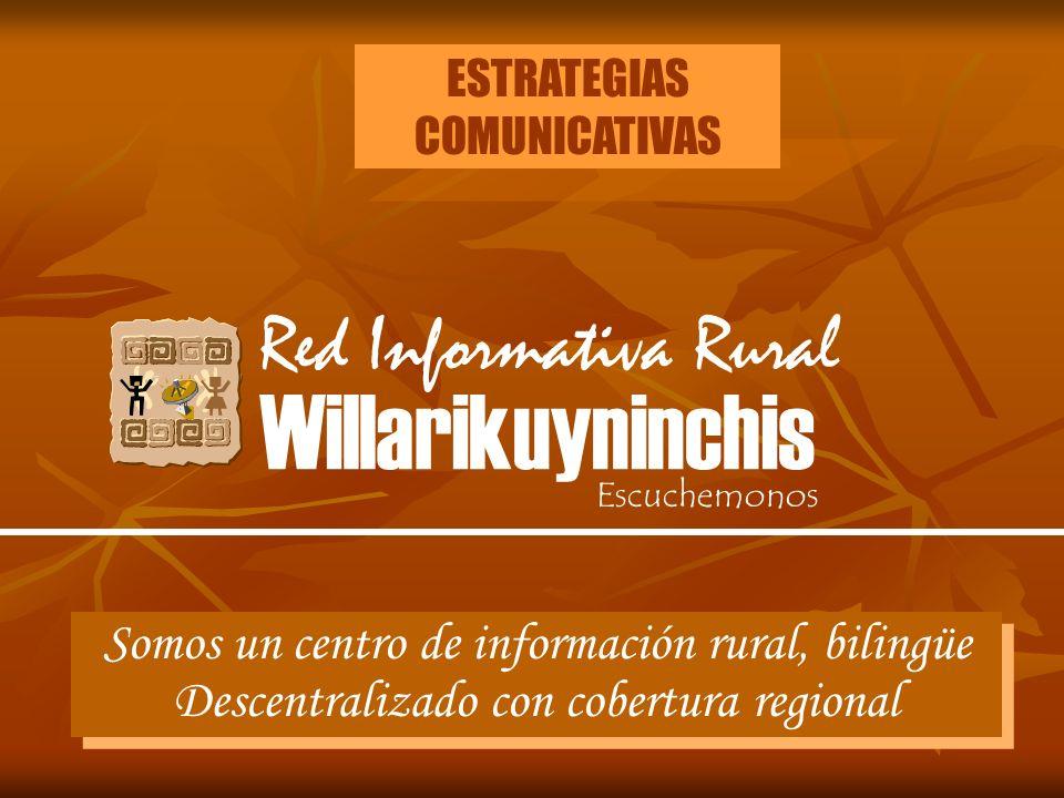 Willarikuyninchis Red Informativa Rural