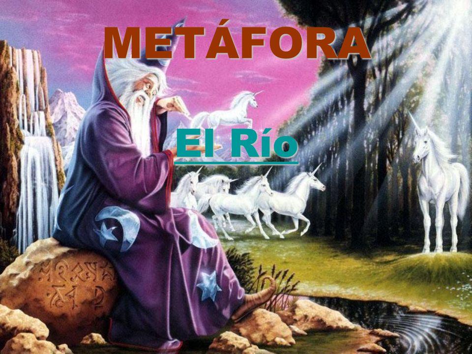 METÁFORA El Río