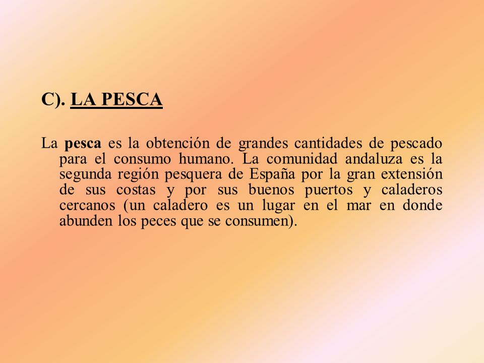 C). LA PESCA