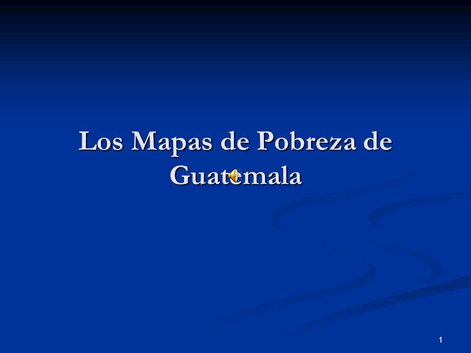 Los Mapas de Pobreza de Guatemala
