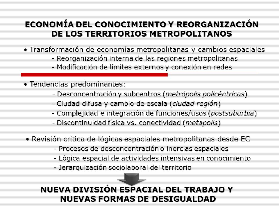 NUEVA DIVISIÓN ESPACIAL DEL TRABAJO Y NUEVAS FORMAS DE DESIGUALDAD