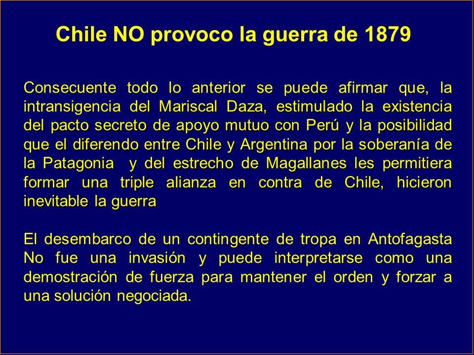 Chile NO provoco la guerra de 1879