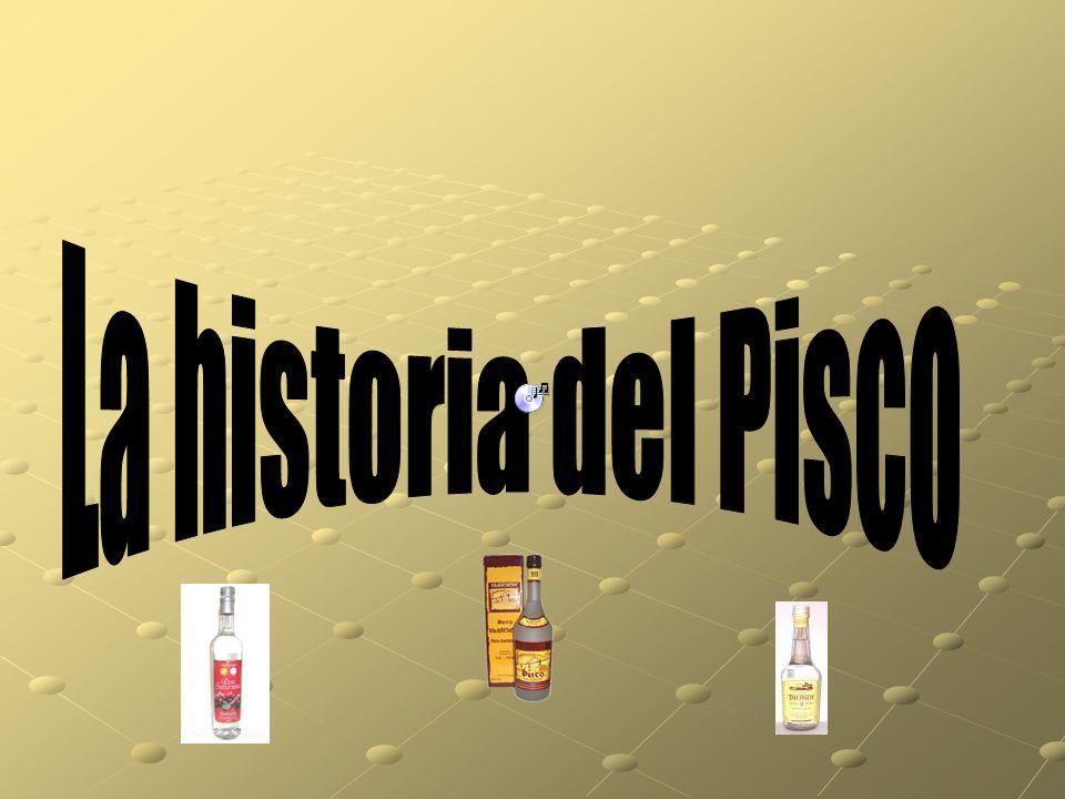 La historia del Pisco