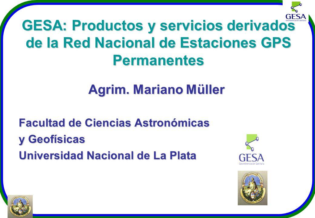 GESA: Productos y servicios derivados de la Red Nacional de Estaciones GPS Permanentes