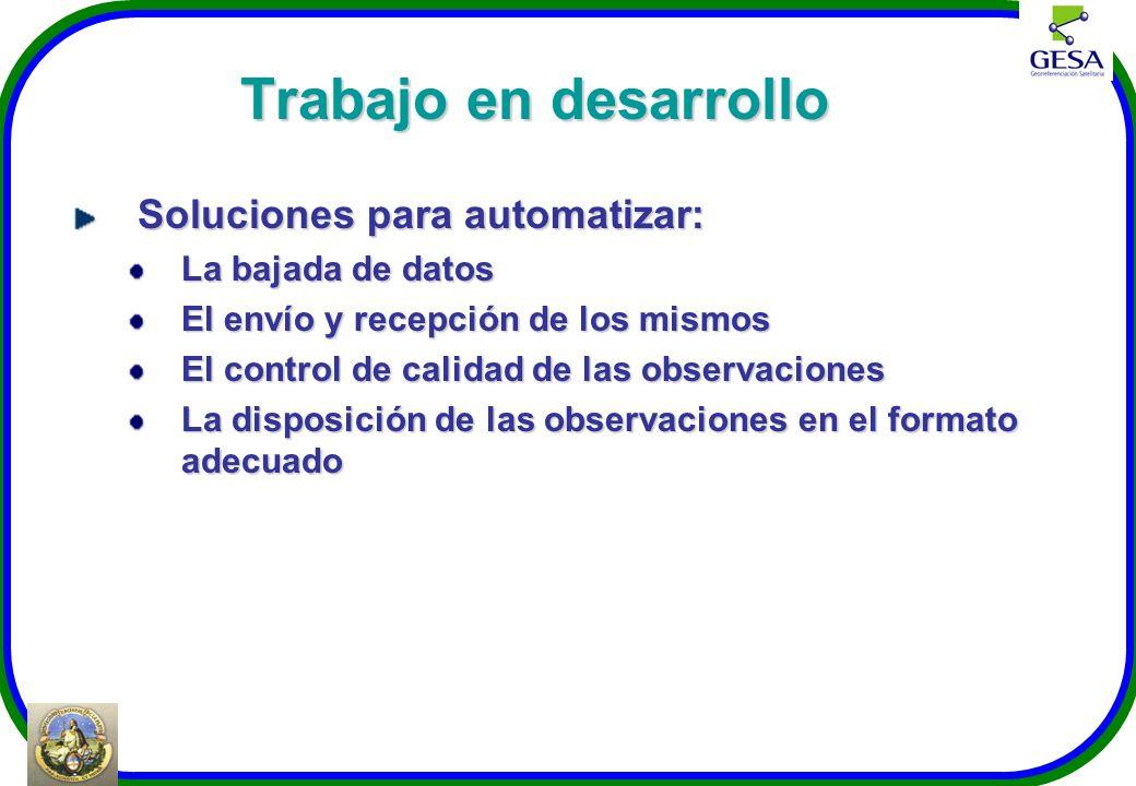 Trabajo en desarrollo Soluciones para automatizar: La bajada de datos