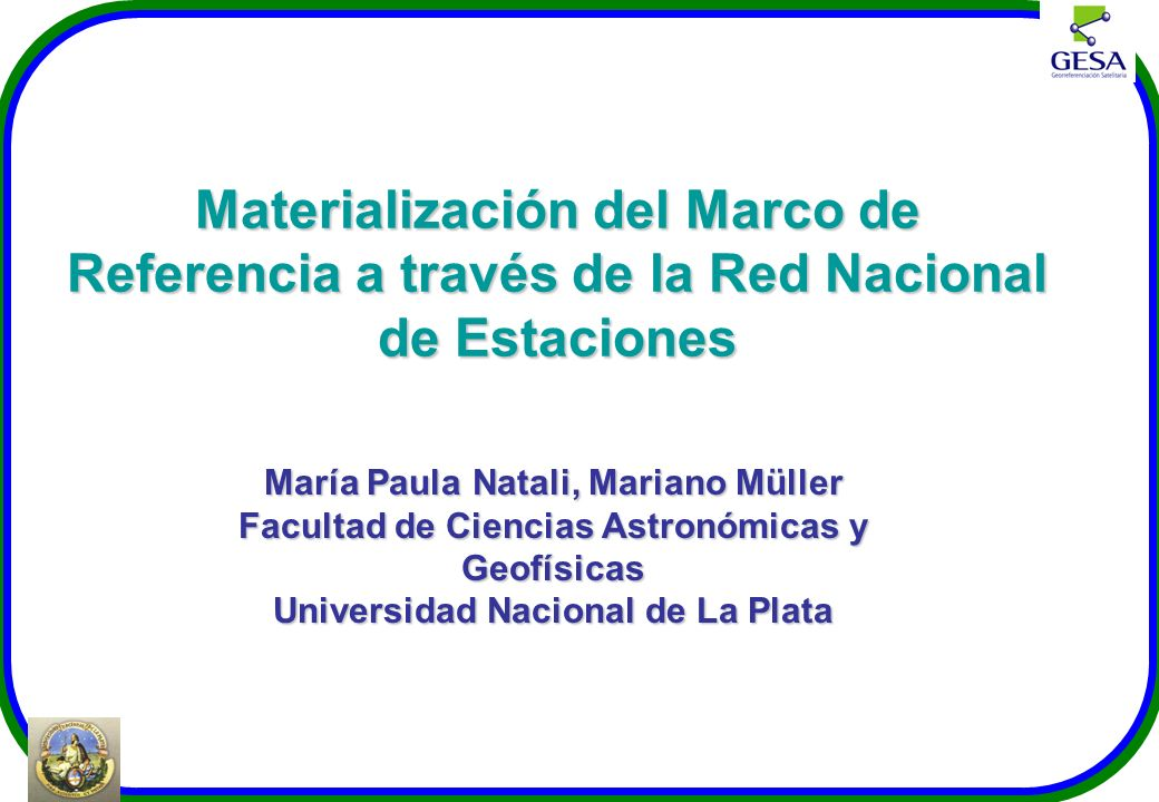 Materialización del Marco de Referencia a través de la Red Nacional de Estaciones