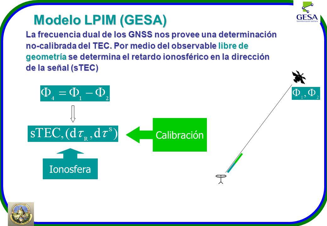 Modelo LPIM (GESA) Calibración Ionosfera