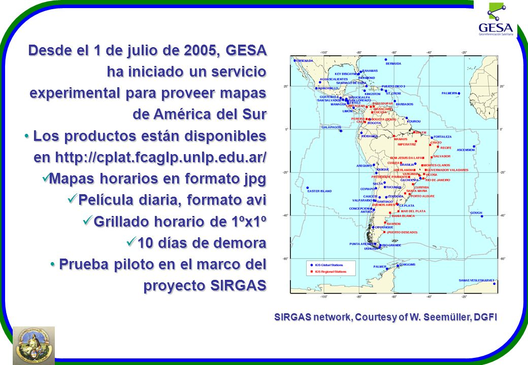 SIRGAS network, Courtesy of W. Seemüller, DGFI