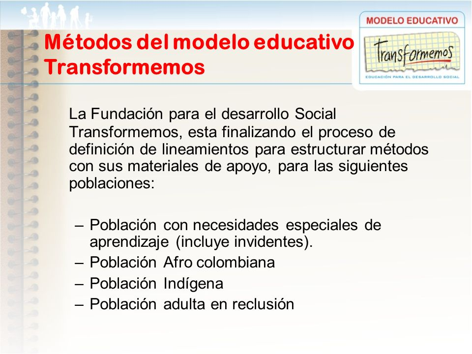 Métodos del modelo educativo Transformemos
