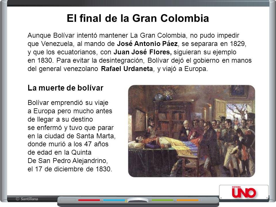 El final de la Gran Colombia