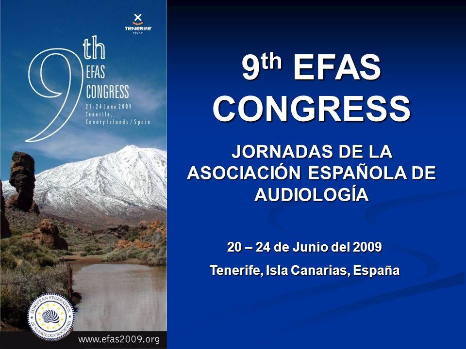 9th EFAS CONGRESS JORNADAS DE LA ASOCIACIÓN ESPAÑOLA DE AUDIOLOGÍA