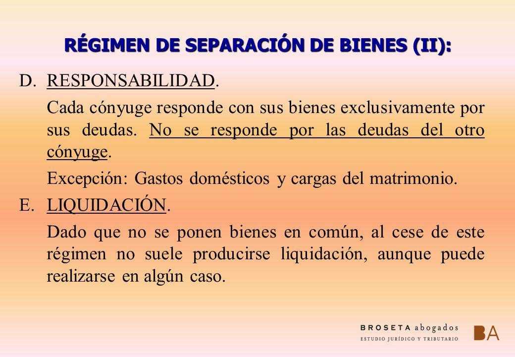 RÉGIMEN DE SEPARACIÓN DE BIENES (II):