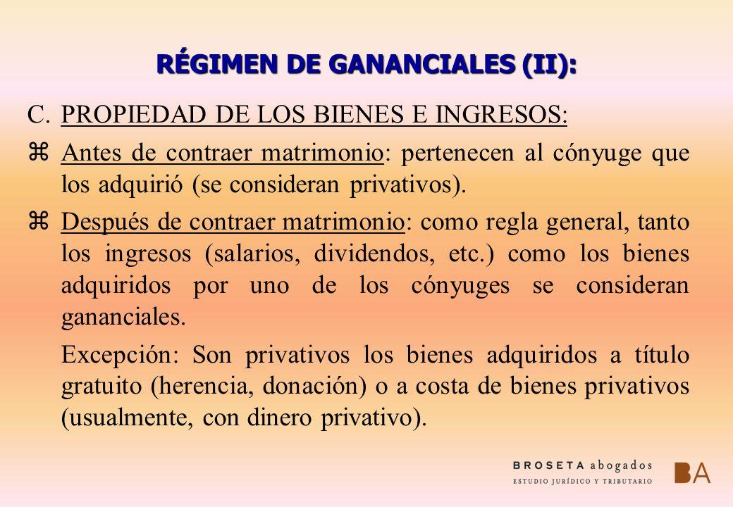 RÉGIMEN DE GANANCIALES (II):