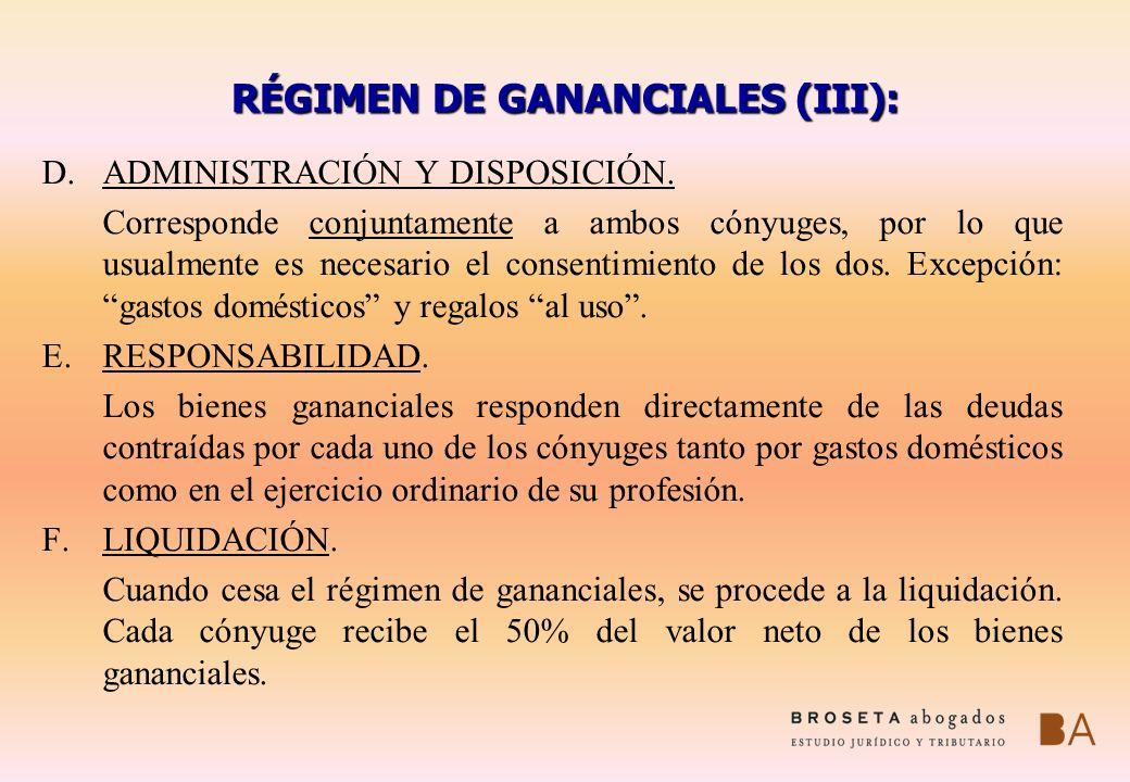 RÉGIMEN DE GANANCIALES (III):