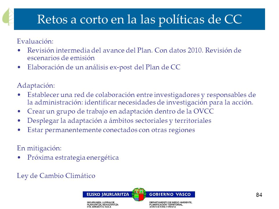 Retos a corto en la las políticas de CC