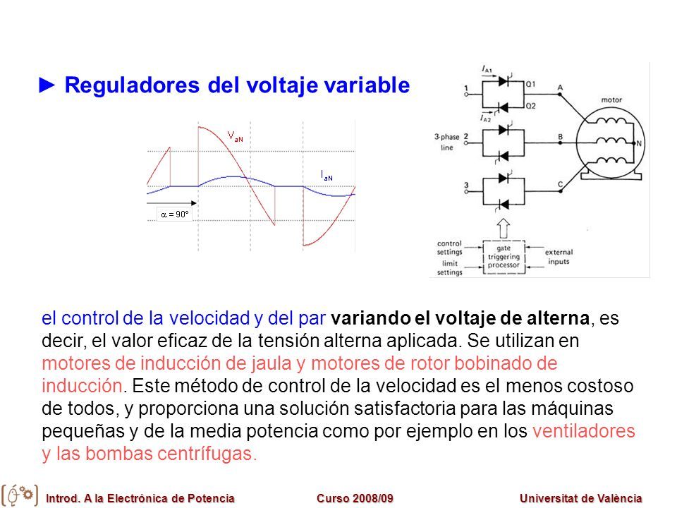 ► Reguladores del voltaje variable