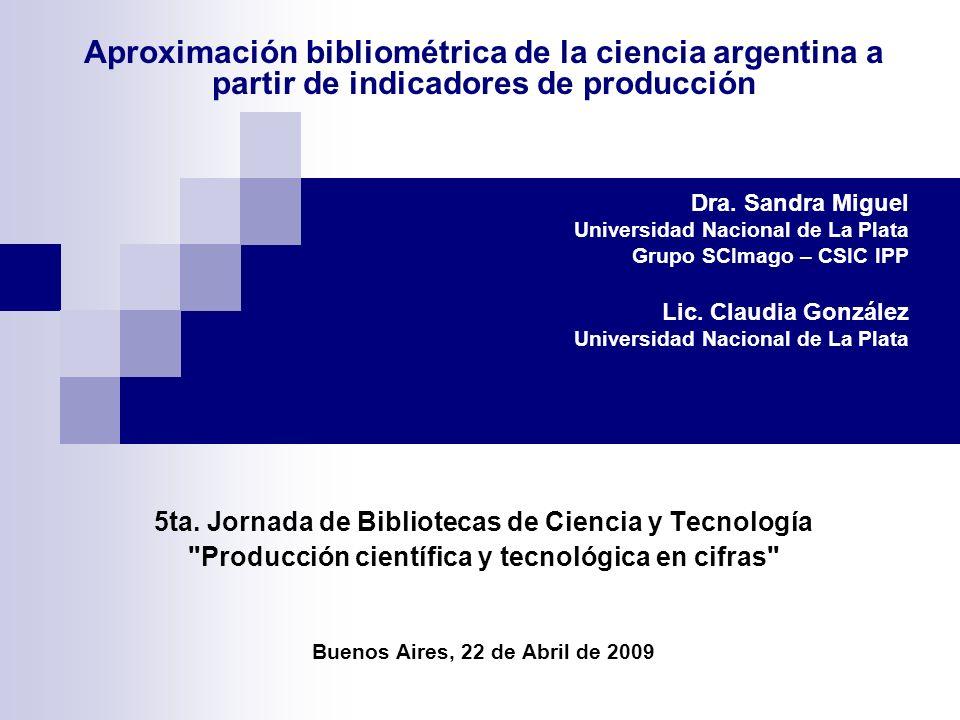 Aproximación bibliométrica de la ciencia argentina a partir de indicadores de producción