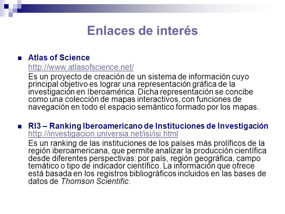 Enlaces de interés Atlas of Science http://www.atlasofscience.net/