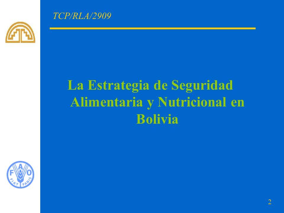 La Estrategia de Seguridad Alimentaria y Nutricional en Bolivia