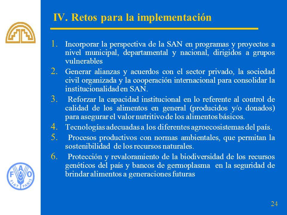 IV. Retos para la implementación