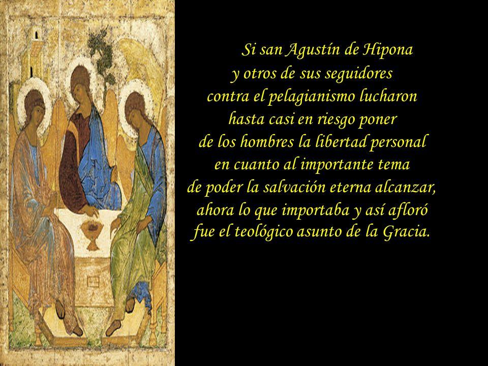 Si san Agustín de Hipona y otros de sus seguidores