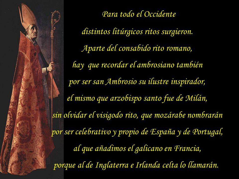 distintos litúrgicos ritos surgieron.