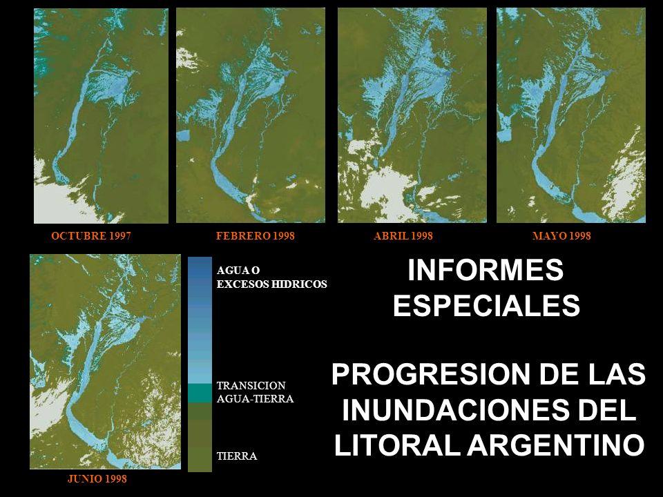 INFORMES ESPECIALES PROGRESION DE LAS INUNDACIONES DEL