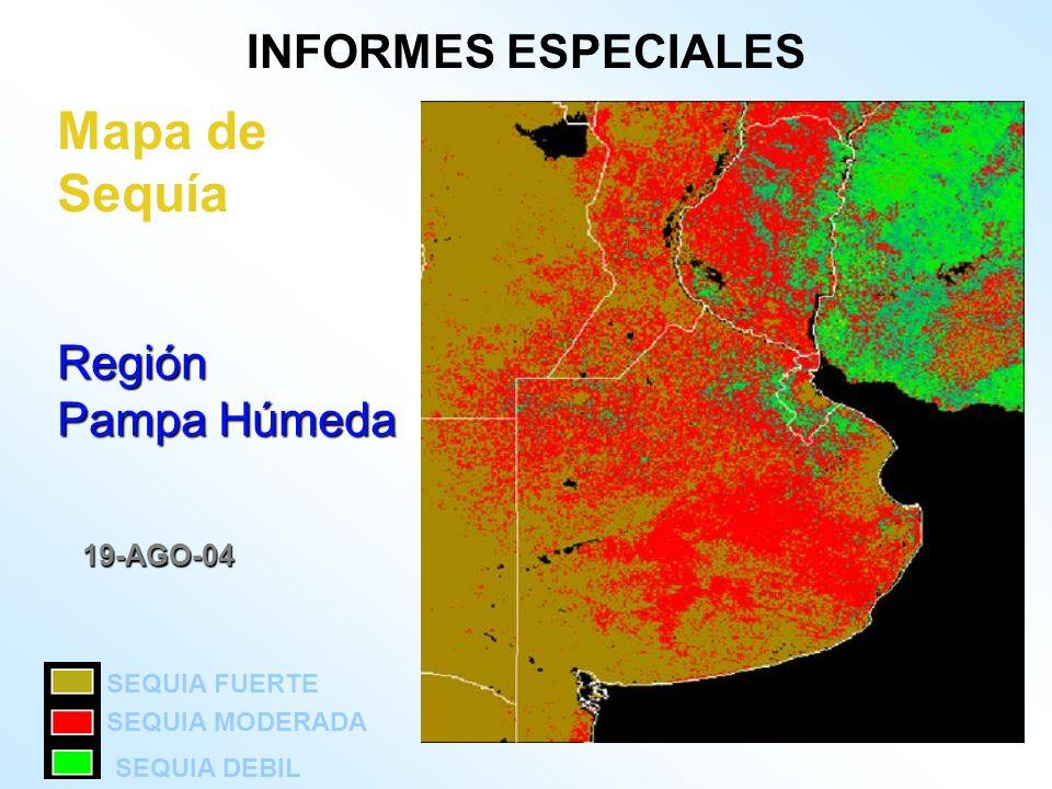Mapa de Sequía INFORMES ESPECIALES Región Pampa Húmeda 19-AGO-04