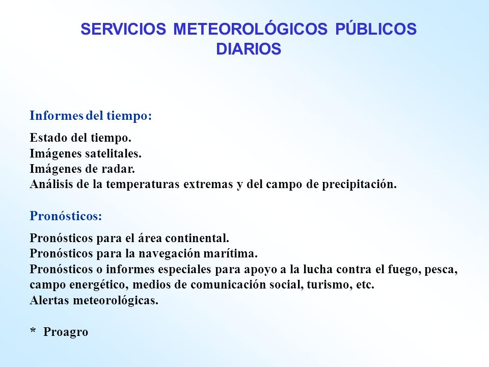 SERVICIOS METEOROLÓGICOS PÚBLICOS DIARIOS