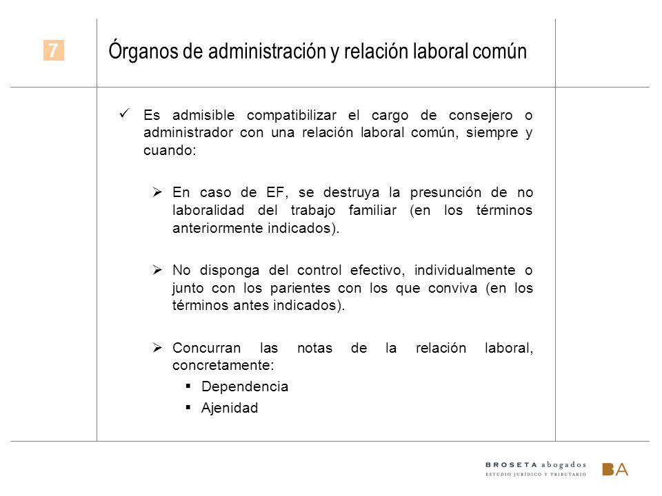 Órganos de administración y relación laboral común