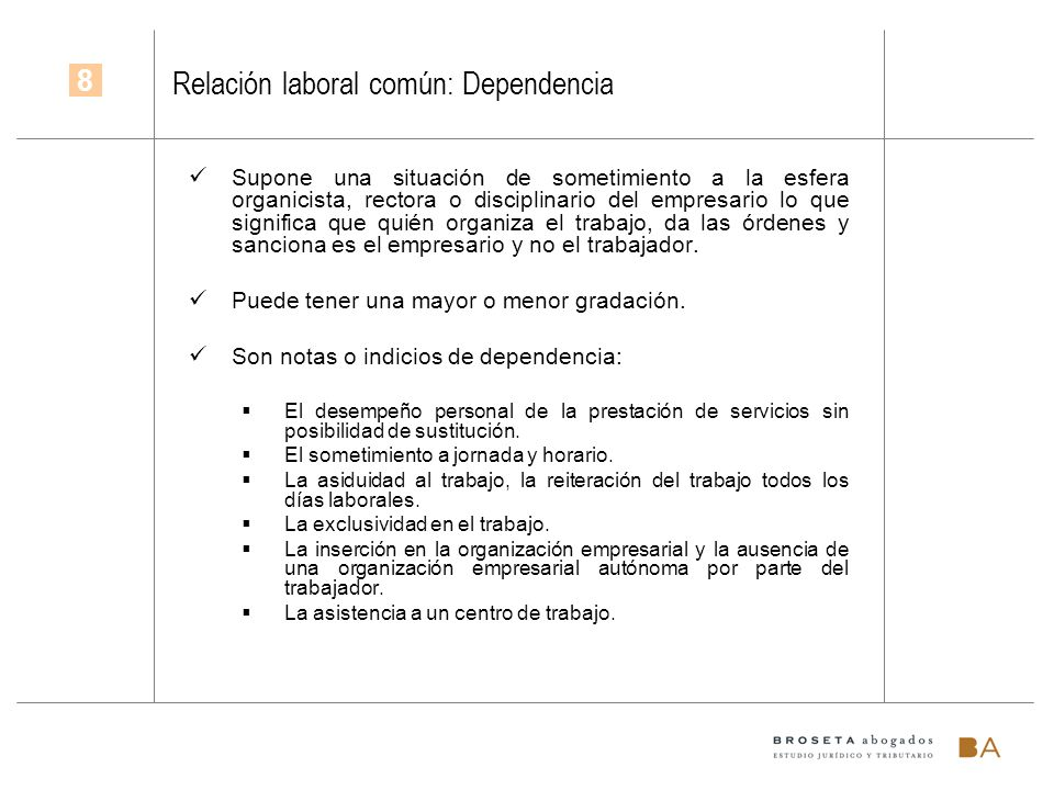Relación laboral común: Dependencia