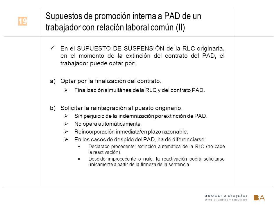 Supuestos de promoción interna a PAD de un trabajador con relación laboral común (II)