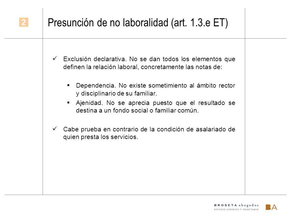 Presunción de no laboralidad (art. 1.3.e ET)