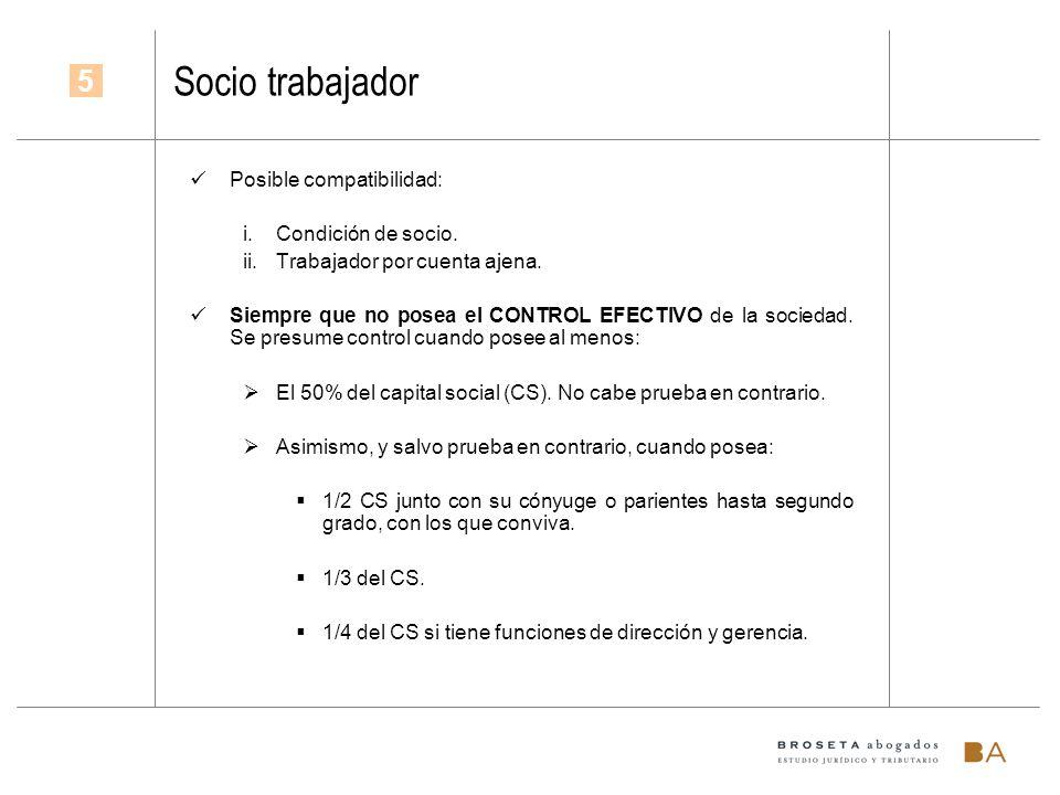 Socio trabajador 5 Posible compatibilidad: Condición de socio.